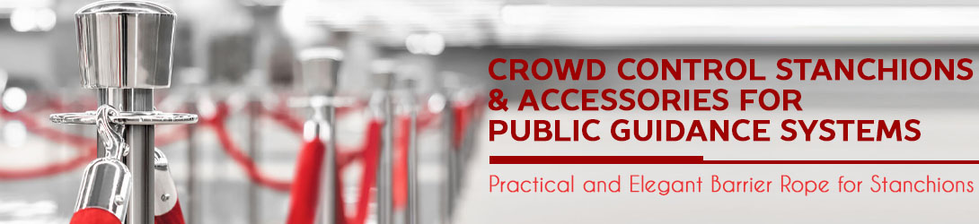 Retractable Belt Crowd Control Stanchions & Accessories for Public Guidance Systems