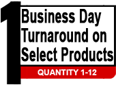 1 business day turnaround on select products
