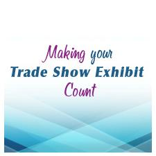 making your trade show count