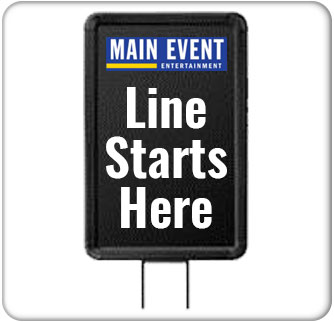 Main Event Stanchion Sign 3 Product Wide