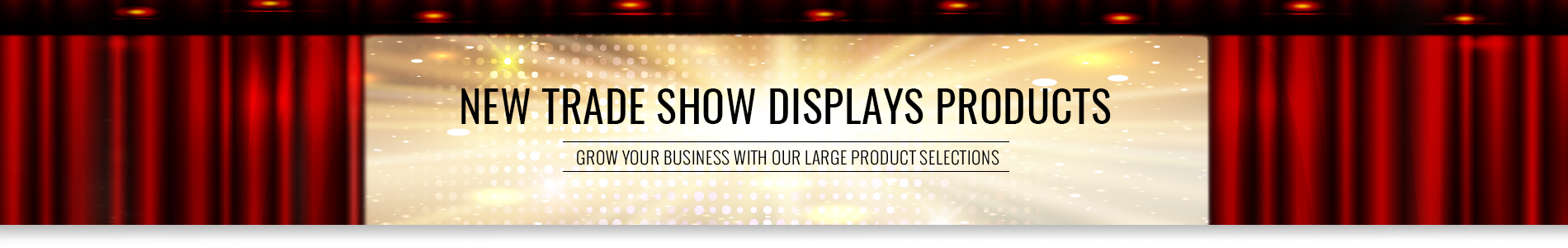 New Trade Show Displays Products