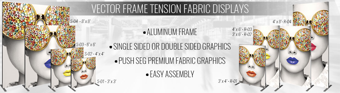 Vector Frame Tension Fabric Displays Square and Rectangular Styles and Different Sizes