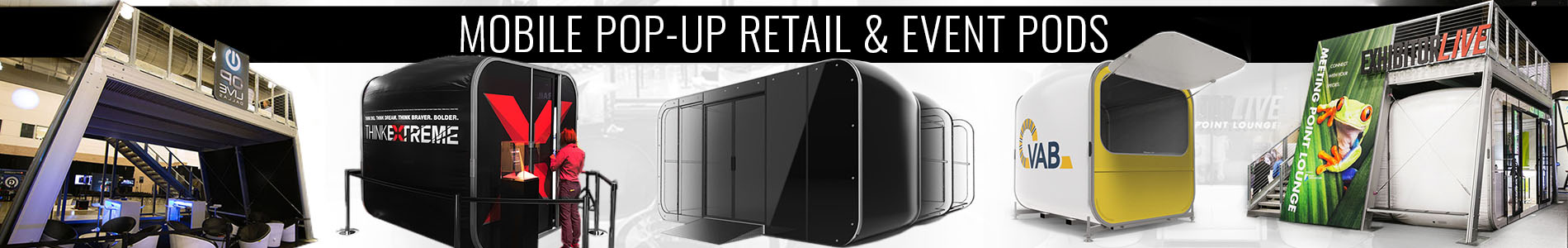 Mobile Pop-Up Retail & Event Pods Product Line